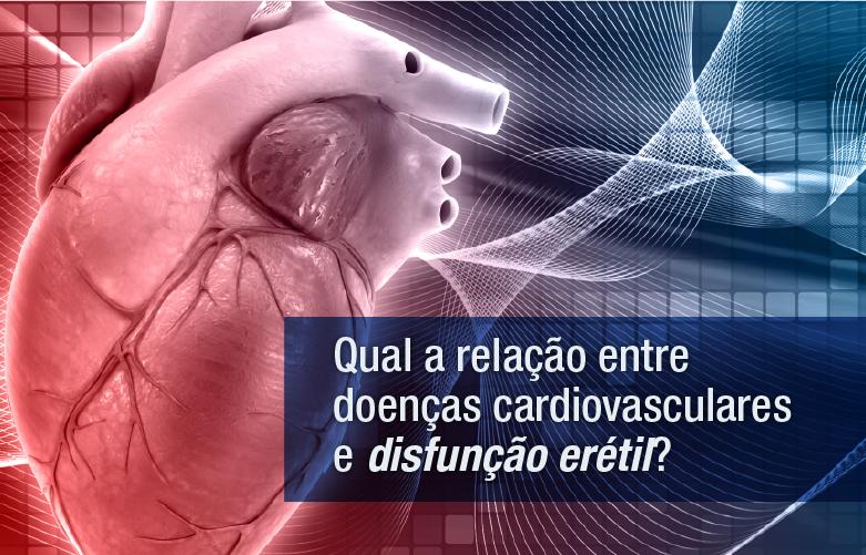 Qual a relação entre doenças cardiovasculares e disfunção erétil?
