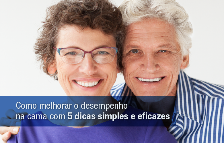 Homens: Como melhorar o desempenho sexual com 5 dicas simples e eficazes