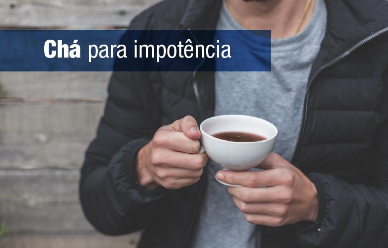 Chá para impotência: 3 receitas afrodisíacas para melhorar ereção